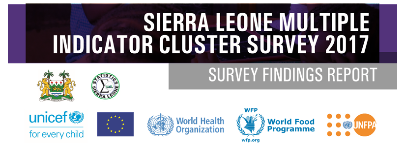 Sierra Leone Multiple-Indicator Cluster Survey (MICS-6) Report 2017